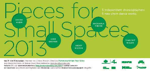 A light green poster with dark green text reading Pieces for Small Spaces 2013 with dark green circles containing the artists' names